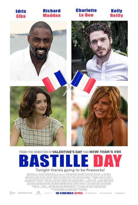 Alternate poster design for ensemble rom-com Bastille Day ...