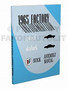 1965 Buick Factory Assembly Manual Special Skylark