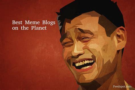 Best Meme Site - top 30 meme websites and blogs in 2018 funny meme websites