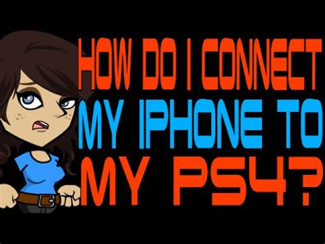 how do i connect my iphone to my tv how do i connect my iphone to my ps4