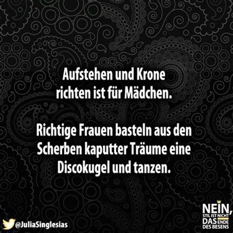 Spruch Krone Richten by Zitate Die Mir Gefallen 10 Handpicked Ideas To Discover