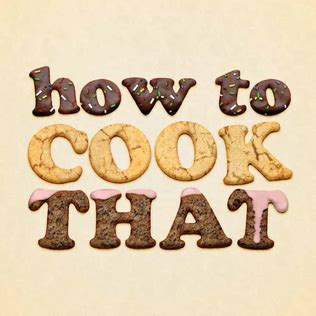 How To Cook That Wikipedia