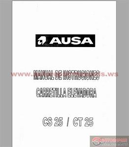 Ausa Forklift Cs25  Ct 25 Instruction Manual