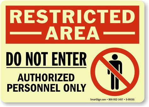 enter authorized personnel  signs