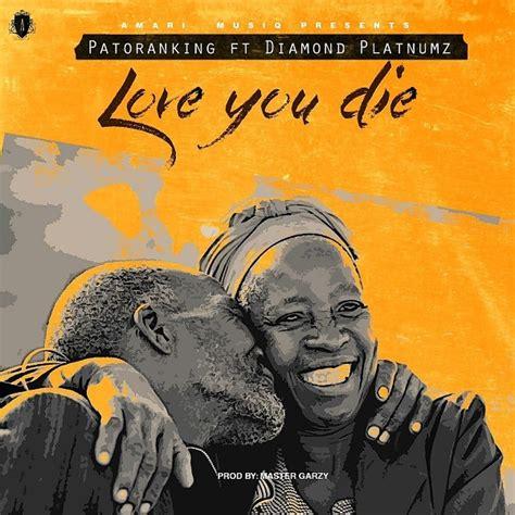 mp patoranking love  die ft diamond platnumz