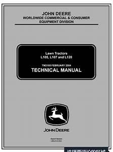 John Deere L105  L107  L120 Lawn Tractors Service