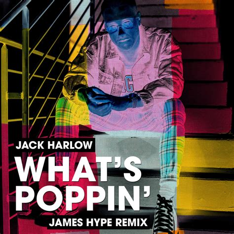 WHATS POPPIN - James Hype VIP by Jack Harlow