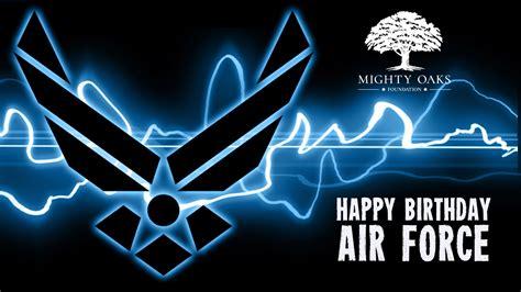 Happy Birthday - Air Force - Mighty Oaks Warrior Programs