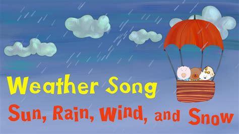 weather song  kids sun rain wind  snow