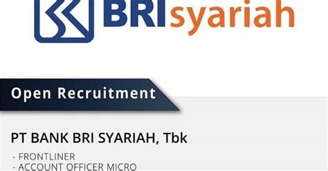 lowongan kerja bank bri syariah purwokerto terbaru info