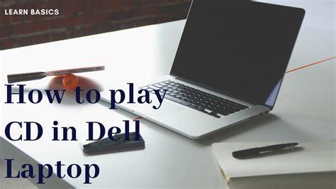 cd laptop dell play computer open run