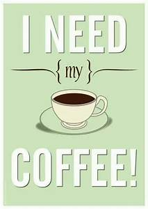 I need my #coffee!   Caffiene Queen   Pinterest