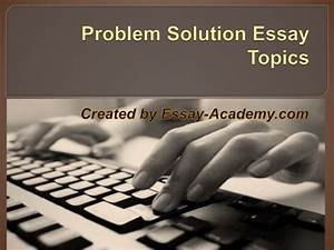 problem solution writing prompts