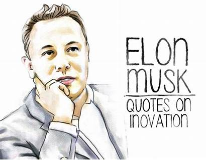 Musk Elon Quotes Innovation Computer Quotes2love Innovaton