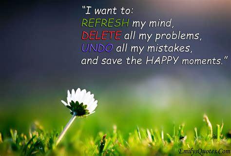 refresh  mind delete   problems undo