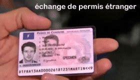 echange de permis de conduire echange de permis de conduire 233 tranger permis de conduire international diverses d 233 marches