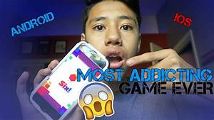 MOST ADDICTING GAME EVER! (IOS & ANDROID) - YouTube