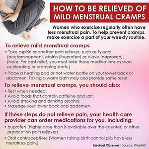 How To Be Relieved Of Mild Menstrual Cramps
