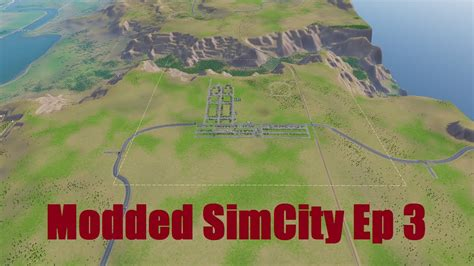 modded simcity ep  bigger maps mod youtube