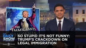 So Stupid It's Not Funny: Trump's Crackdown on Legal ...