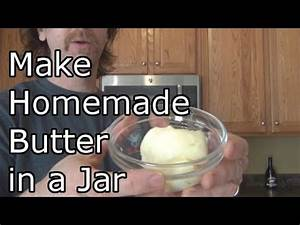 How to Make Butter in a Jar - Homemade Butter - YouTube