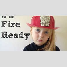 Learn With Play At Home Teaching Children To Be Fire Ready Making A Family Fire Plan
