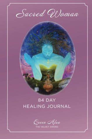sacred woman  day healing journal  queen afua
