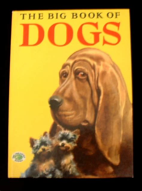 The Big Book Of Dogs A Dog Breeds Book Old Childrens Books