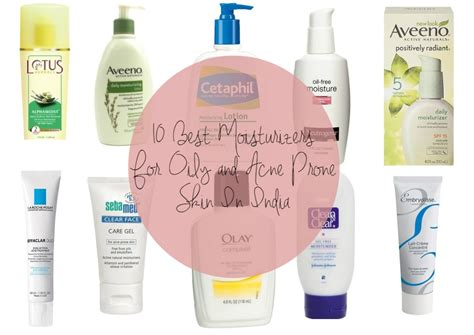 best moisturizer for skin best moisturizers for acne prone skin in india our