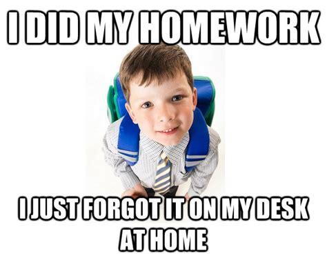 My homework is done