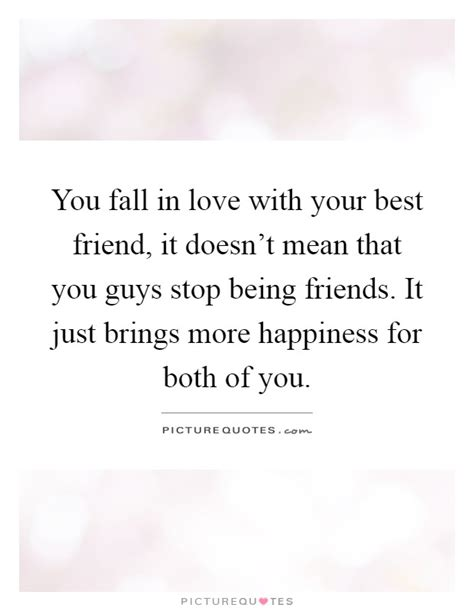 In Love With Your Best Friend Quotes & Sayings  In Love