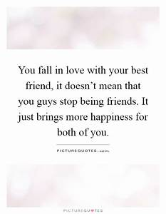 Falling In Love With Your Best Friend Quotes: Falling in ...