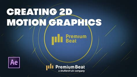 Creating 2d After Effects In Ae  Premiumbeatcom Youtube