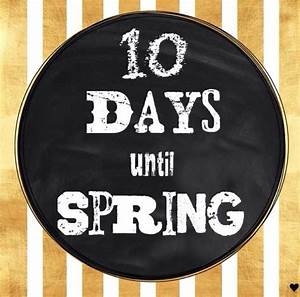 10 Days Until Spring Pictures, Photos, and Images for Facebook, Tumblr, Pinterest, and ...  Until