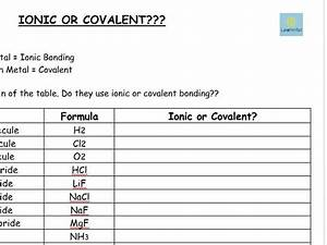 Ionic Or Covalent   Worksheet    Combined