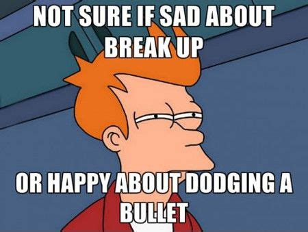 Break Up Memes For Her - funniest memes not sure if sad about break up or 19367
