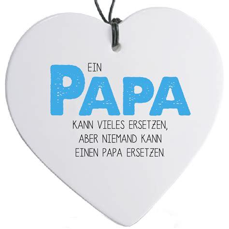 herz mit spruch quot ein papa kann vieles quot g 252 nstig