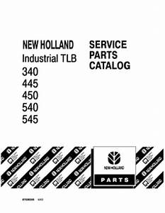 Ford 340a  340b  445a  450  540 And 545 Tractor