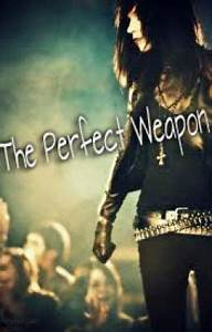 The Perfect Weapon ( Andy Biersack Love Story) - Jessica ...