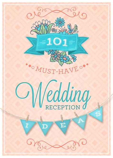 101 must have ideas for wedding reception decor