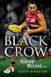 Black Crow - Pa... Andrew Mcleod Quotes