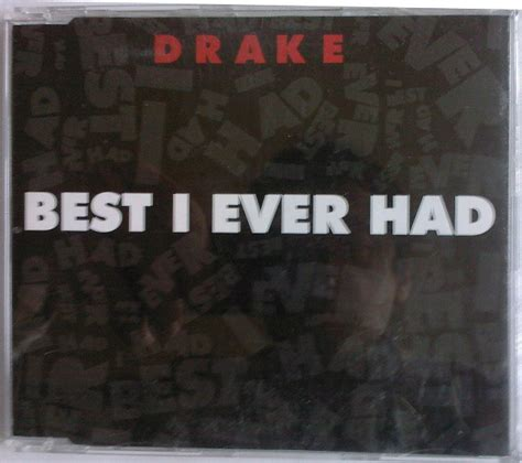 Drake - Best I Ever Had (2009, CD) | Discogs