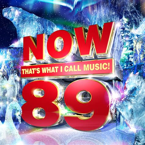 Now That's What I Call Music! 89  Now That's What I Call