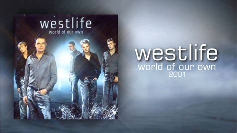 Westlife - World Of Our Own 2001 [FULL ALBUM DOWNLOAD ...