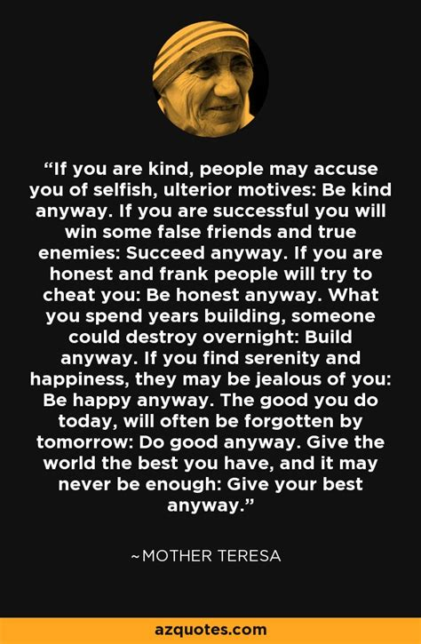 mother teresa quote    kind people  accuse