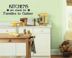 kitchens are made for families to gather vinyl decal wall With kitchen colors with white cabinets with peanuts stickers