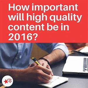 How important will high quality content be in 2016? - BGDM