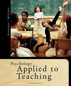 Psychology Applied to Teaching by Jack Snowman, Rick ...