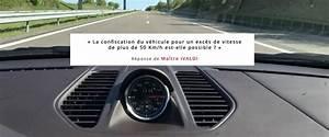 Exces De Vitesse Superieur A 50km H : la confiscation du v hicule pour un exc s de vitesse de plus de 50 km h est elle possible ~ Medecine-chirurgie-esthetiques.com Avis de Voitures