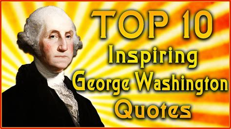 Top 10 George Washington Quotes  Free Speech Quotes